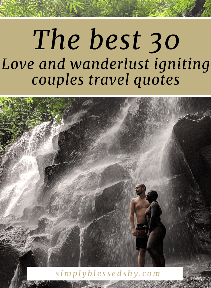 30 Best couples travel quotes to ignite love and wanderlust